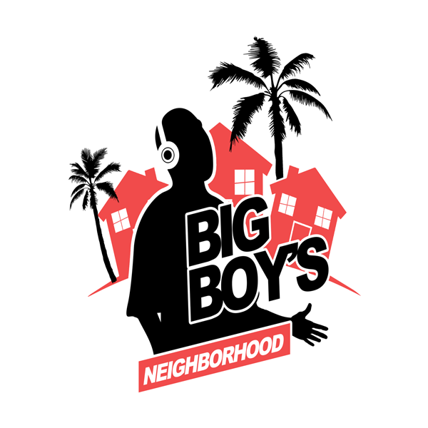 Big Boys Neighborhood