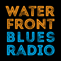 Waterfront Blues Radio